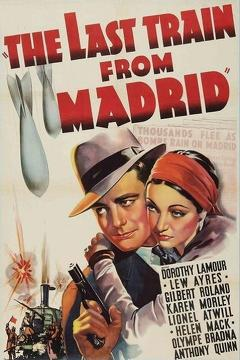 Best War Movies of 1937 : The Last Train from Madrid