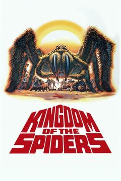 Best Science Fiction Movies of 1977 : Kingdom of the Spiders