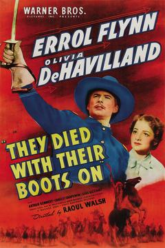 Best War Movies of 1941 : They Died with Their Boots On