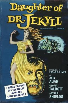 Best Fantasy Movies of 1957 : Daughter of Dr. Jekyll