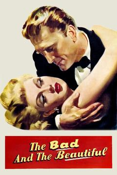 Best Drama Movies of 1952 : The Bad and the Beautiful