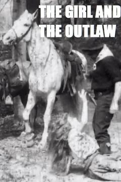Best Western Movies of 1908 : The Girl and the Outlaw