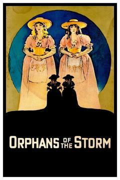 Best Romance Movies of 1921 : Orphans of the Storm