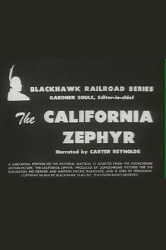 Best Documentary Movies of 1952 : The California Zephyr