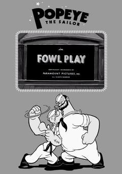 Best Animation Movies of 1937 : Fowl Play