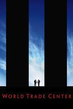 Best History Movies of 2006 : World Trade Center