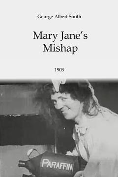 Best Movies of 1903 : Mary Jane's Mishap