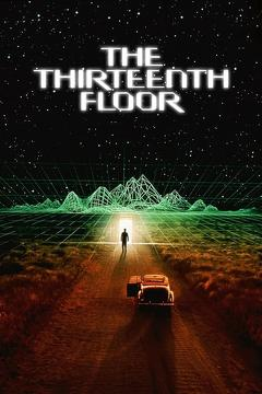 Best Science Fiction Movies of 1999 : The Thirteenth Floor