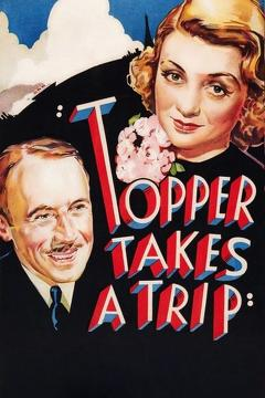 Best Fantasy Movies of 1938 : Topper Takes a Trip