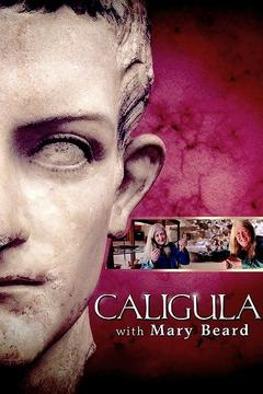 Best History Movies of 2013 : Caligula with Mary Beard