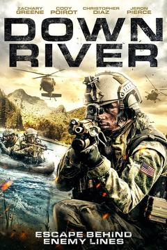 Best War Movies of 2018 : Down River