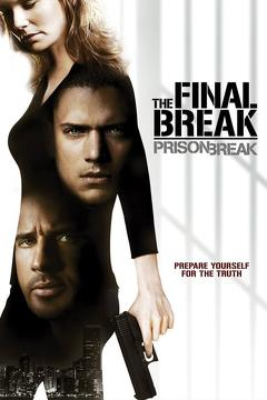 Best Action Movies of 2009 : Prison Break: The Final Break