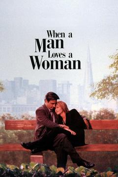 Best Romance Movies of 1994 : When a Man Loves a Woman