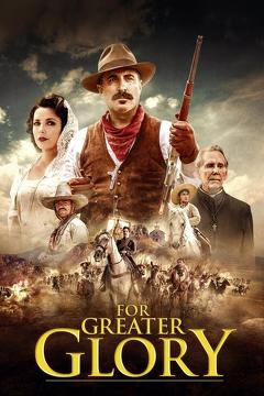 Best History Movies of 2012 : For Greater Glory: The True Story of Cristiada