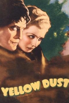 Best Romance Movies of 1936 : Yellow Dust