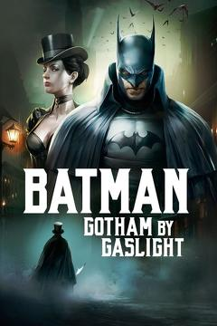 Best Animation Movies of 2018 : Batman: Gotham by Gaslight