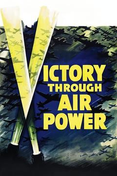 Best Documentary Movies of 1943 : Victory Through Air Power