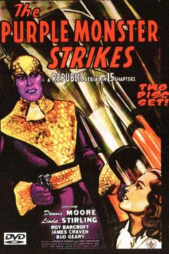 Best Science Fiction Movies of 1945 : The Purple Monster Strikes