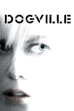 Best Movies of 2003 : Dogville