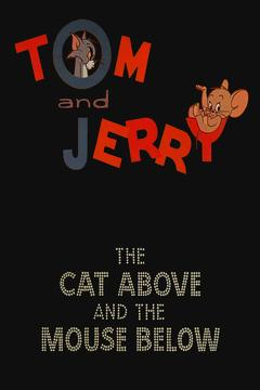 Best Animation Movies of 1964 : The Cat Above and the Mouse Below