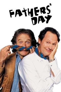 Best Family Movies of 1997 : Fathers' Day