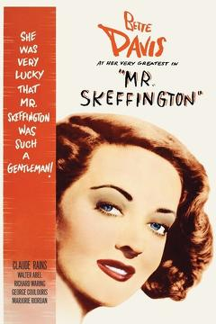 Best Drama Movies of 1944 : Mr. Skeffington