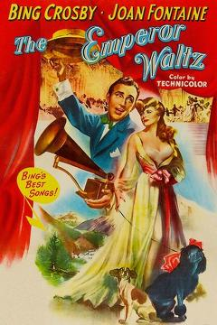 Best Music Movies of 1948 : The Emperor Waltz