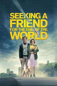 Best Science Fiction Movies of 2012 : Seeking a Friend for the End of the World