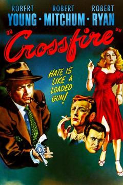 Best Crime Movies of 1947 : Crossfire