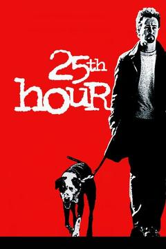 Best Crime Movies of 2002 : 25th Hour