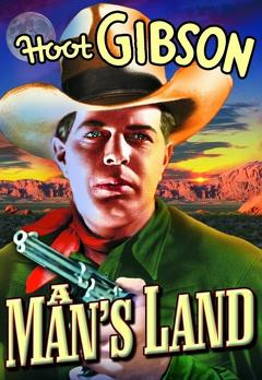 Best Western Movies of 1932 : A Man's Land
