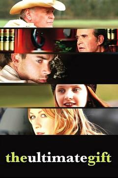 Best Family Movies of 2007 : The Ultimate Gift