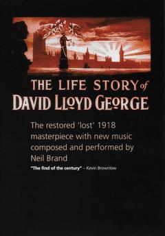 Best History Movies of 1918 : The Life Story of David Lloyd George