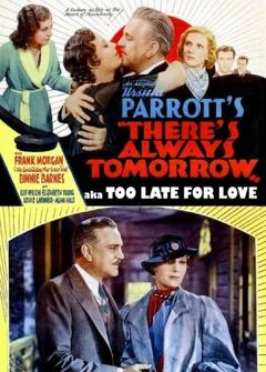 Best Romance Movies of 1934 : There's Always Tomorrow