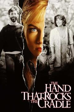 Best Thriller Movies of 1992 : The Hand that Rocks the Cradle