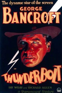 Best Crime Movies of 1929 : Thunderbolt