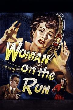 Best Crime Movies of 1950 : Woman on the Run