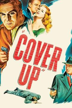 Best Mystery Movies of 1949 : Cover Up