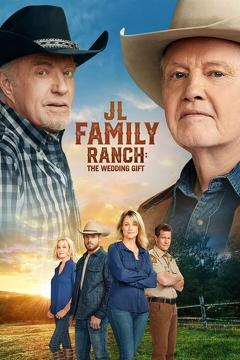 Best Western Movies of This Year: JL Family Ranch: The Wedding Gift