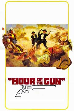 Best Action Movies of 1967 : Hour of the Gun