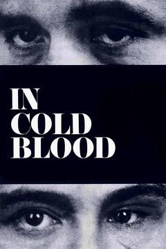 Best Crime Movies of 1967 : In Cold Blood