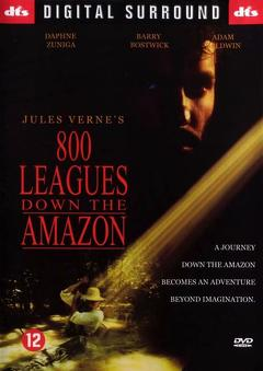 Best Adventure Movies of 1993 : Eight Hundred Leagues Down the Amazon
