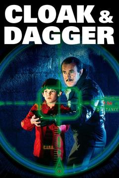 Best Family Movies of 1984 : Cloak & Dagger
