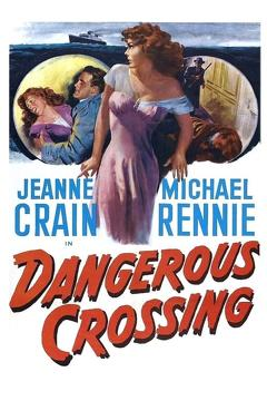 Best Thriller Movies of 1953 : Dangerous Crossing