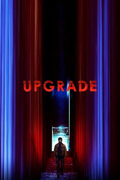 Best Thriller Movies of 2018 : Upgrade
