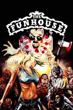 Best Horror Movies of 1981 : The Funhouse
