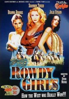 Best Western Movies of 2000 : The Rowdy Girls