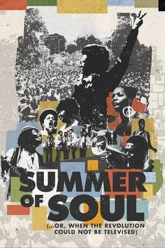 Best Documentary Movies of This Year: Summer of Soul (...or, When the Revolution Could Not Be Televised)