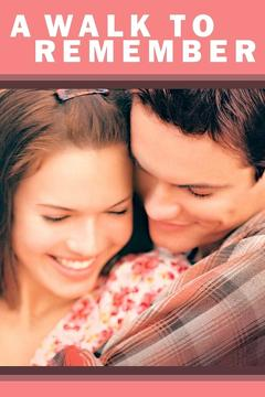 Best Romance Movies of 2002 : A Walk to Remember