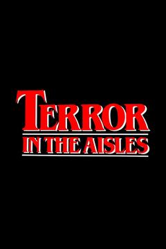 Best Documentary Movies of 1984 : Terror in the Aisles